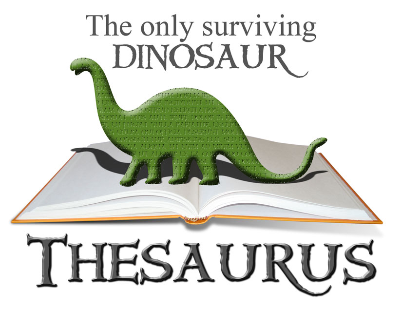 "The Only Surviving Dinosaur – ""Thesaurus!"" 
