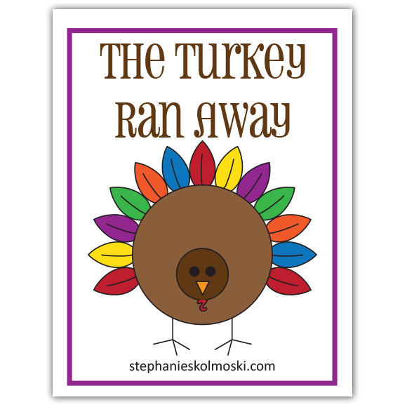The Turkey Ran Away