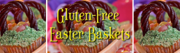 Gluten-Free Easter Baskets