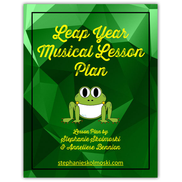Leap Year Musical Lesson Plan *Free Printable Download*