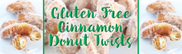 Gluten Free Cinnamon Donut Twists