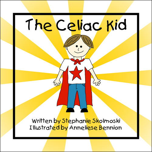 The Celiac Kid by Stephanie Skolmoski