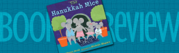 The Hanukkah Mice by Steven Kroll Illustrated by Michelle Shapiro