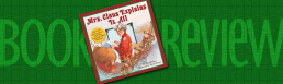Mrs. Claus Explains It All by Elsbeth Claus and Christi Love Illustrated by David Wenzel