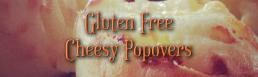 Gluten Free Cheesy Popovers